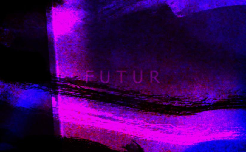 2019 | FUTUR PROCHE